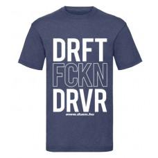 DRIFT FCKN DRIVER férfi póló, farmerkék
