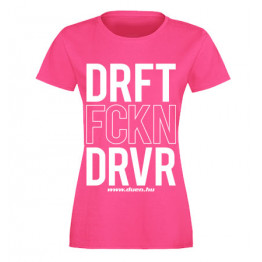 DRIFT FCKN DRIVER női felső, magenta