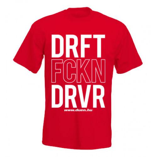 DRIFT FCKN DRIVER férfi póló, piros