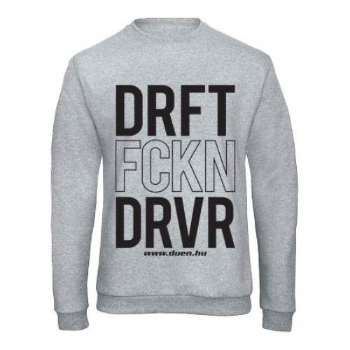 DRIFT FCKN DRIVER férfi pulóver, szürke